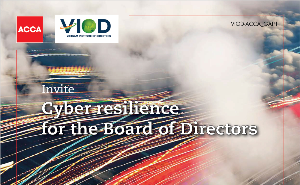Cyber Resilience for Board of Directors – VIOD – Vietnam Institute