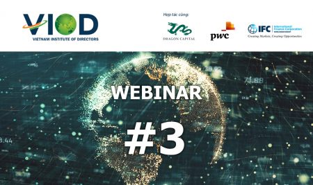 "VIOD Webinar 3: ""Impacts Of Covid-19 On Vietnam's Economy And Businesses"""